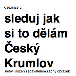 sleduj jak si to dělám Český Krumlov